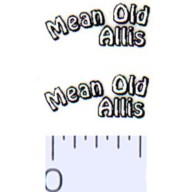 Decal 1/64 Mean Old Allis Decals (White, Black) (Pair)