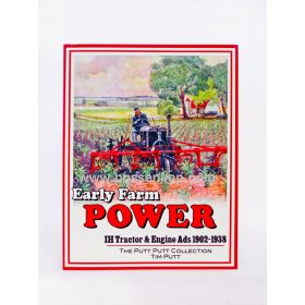 Book Early Farm Power International Tractor & Engine Ads 1902-1938