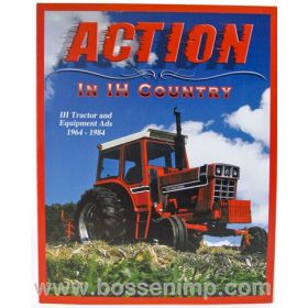 Book Action in IH Country International Tractor & Equipment Ads 1964 -1984