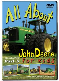 DVD John Deere All About John Deere for Kids  Part 3
